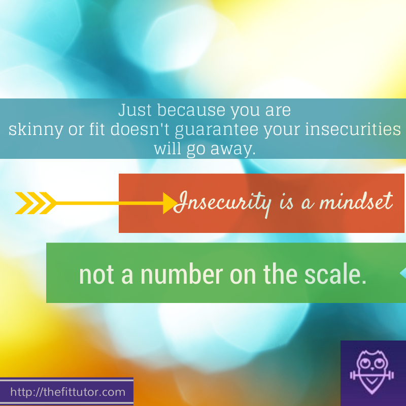 insecurity is a mindset