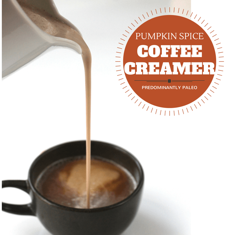 Paleo Pumpkin Spice Creamer // Healthy Fall Recipes // Predominantly Paleo