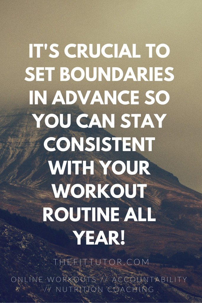 When is it OK to skip your #workout? Set up boundaries so you stay consistent ALL YEAR!