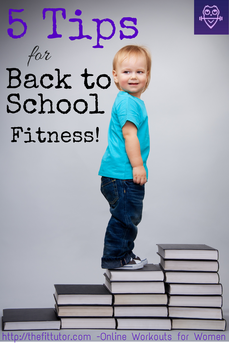 Check out these Back to School #fitness tips!