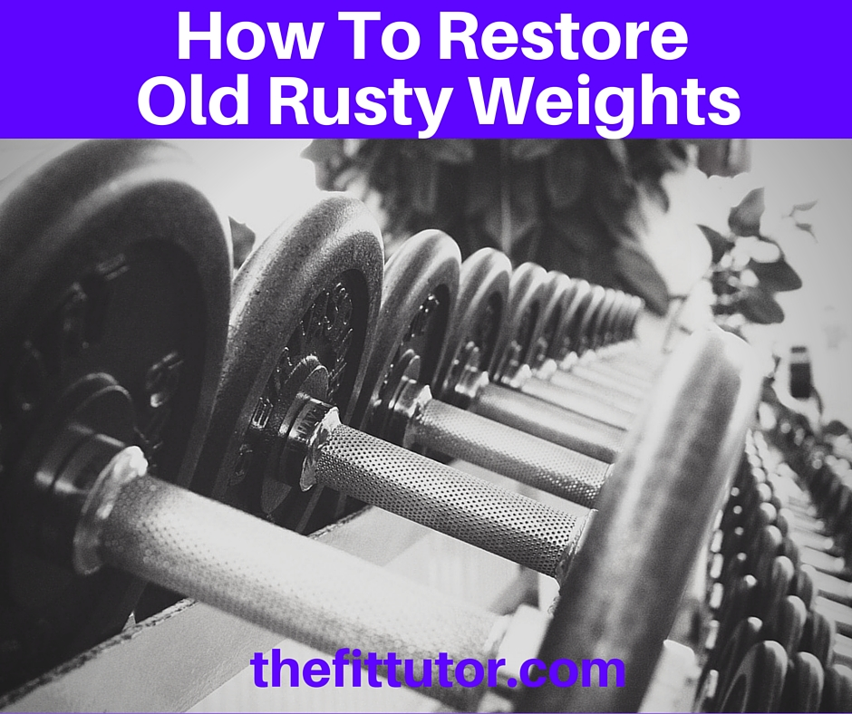 How To Remove Rust from Dumbbells- a step by step tutorial #fitness #DIY
