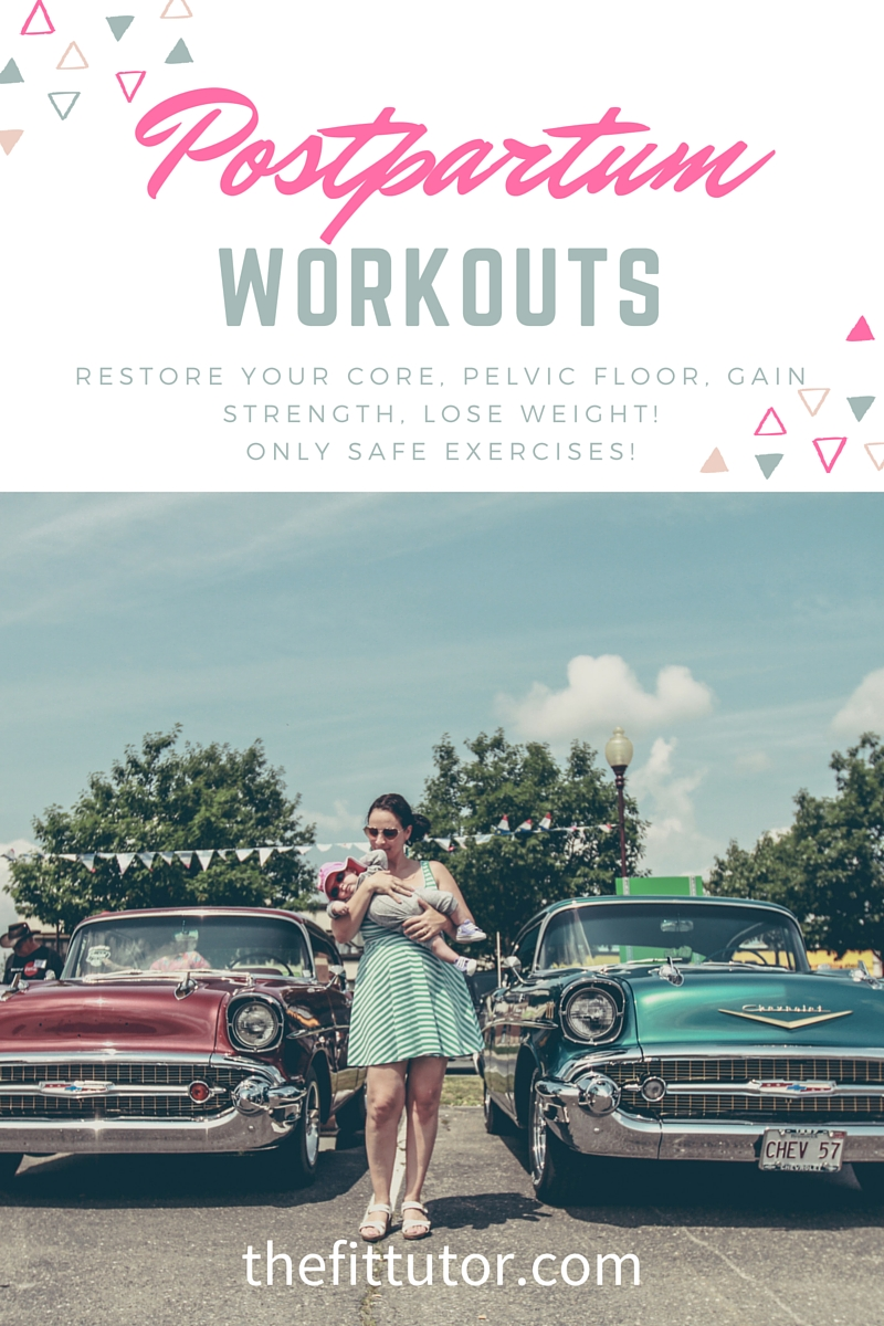 Postpartum Workouts- rebuild your core, pelvic floor, gain strength, lose weight, boost your metabolism, and all with safe and effective exercises for a postpartum mom!