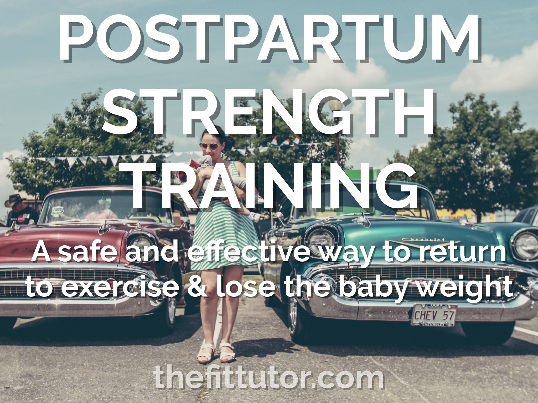 postpartum strength training - get back in shape with this healthy and effective program