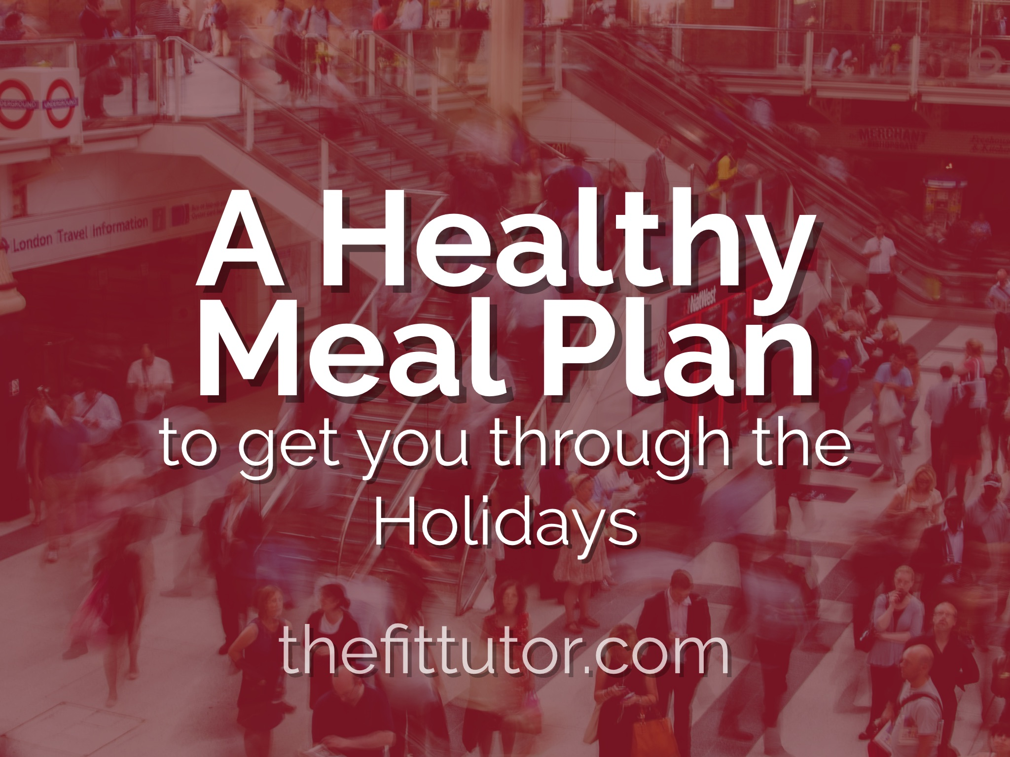 A Healthy meal plan to get you through the holidays! 1.5 months of FREE weekly meal plans!