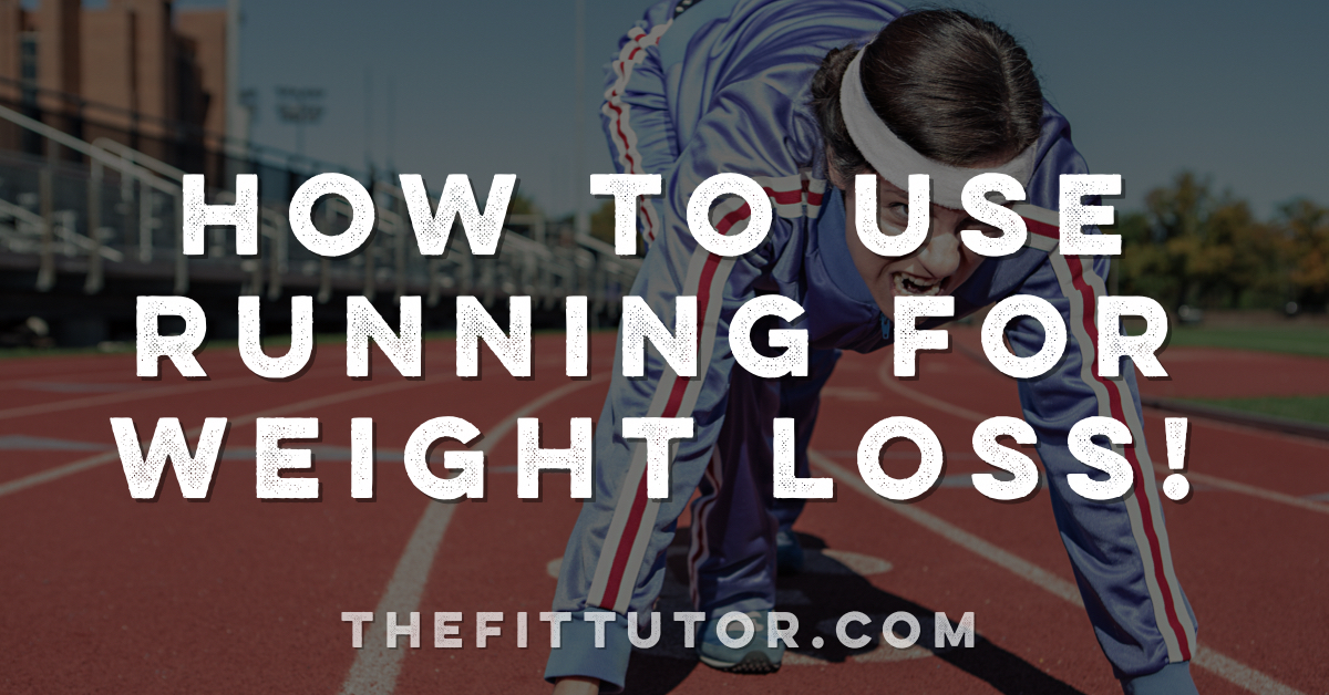 how to use running for weight loss: why you may be sabotaging your results and what to do instead!