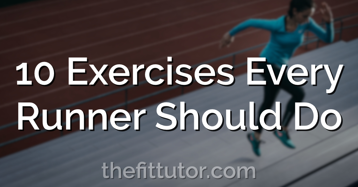 10 of the best strength exercises for runners! Improve performance, reduce injury risk with these 10 exercises!