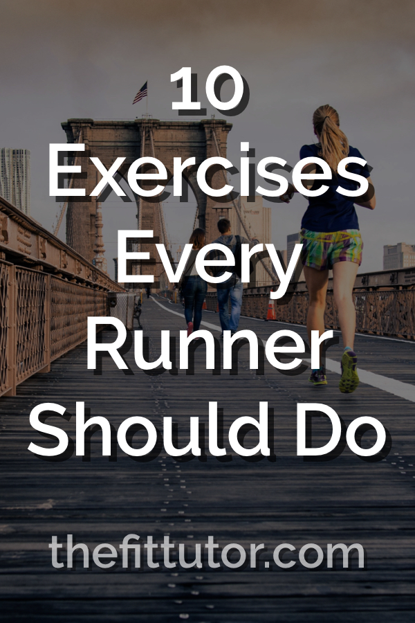 10 of the best exercises for runners! Improve performance, reduce injury risk with these 10 exercises! Strength Exercises for runners