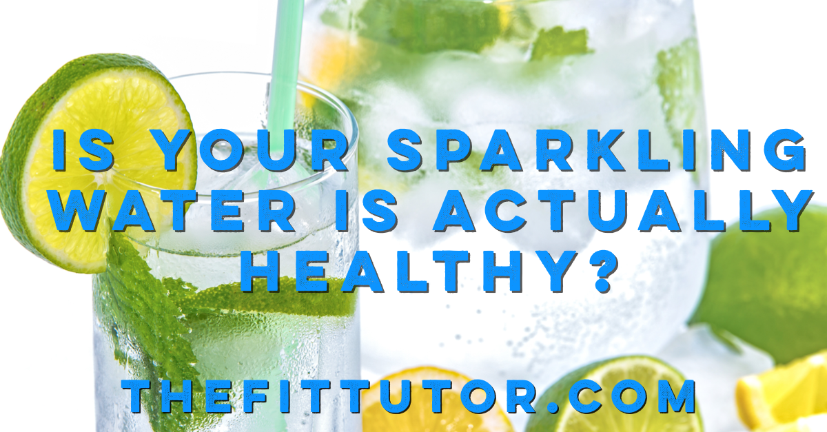 is your sparkling water actually healthy? a list of recommended brands + how to read your labels! Healthy sparkling water: