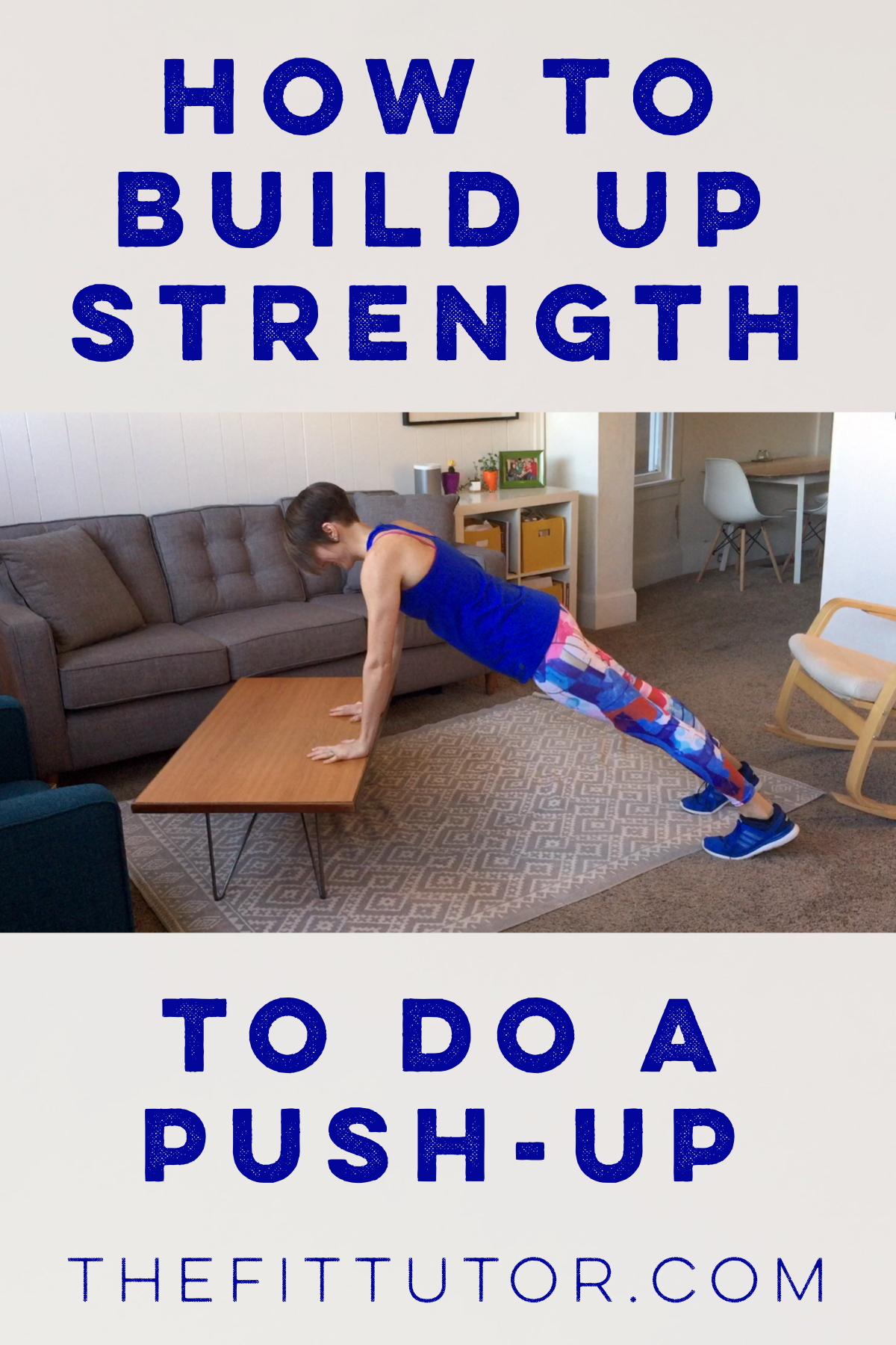 push-up modifications: how to build up to a perfect push-up