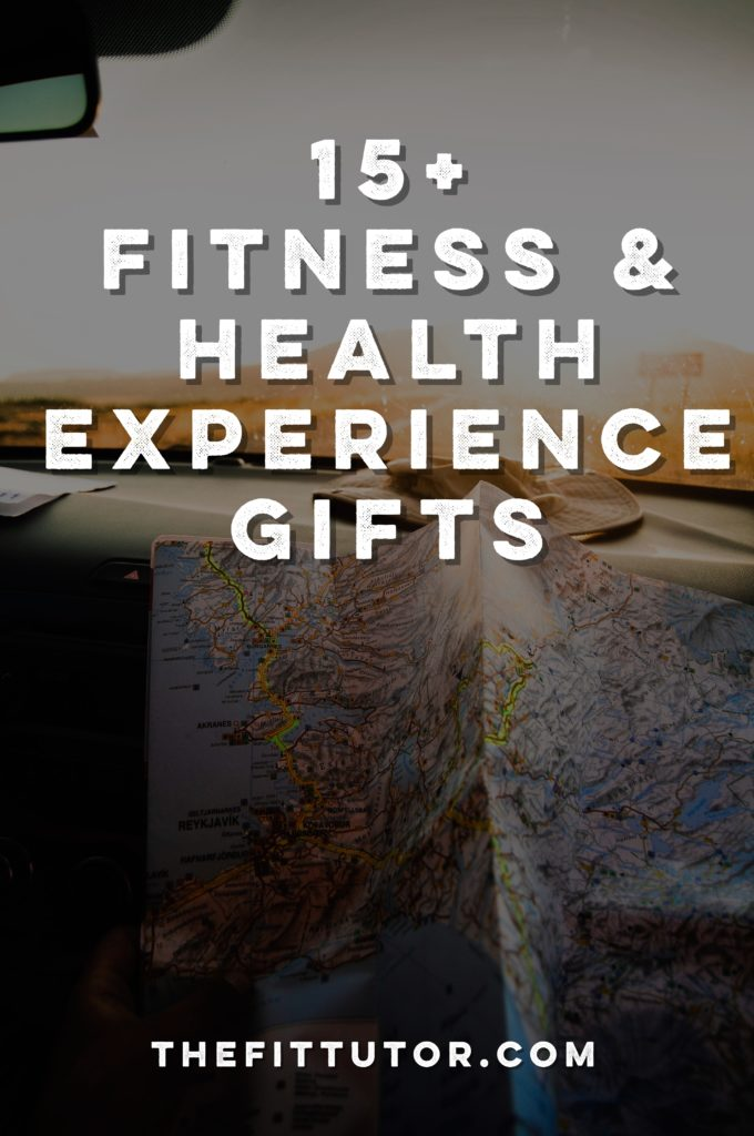 check out these health and fitness experience gifts!