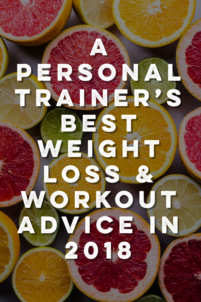 best health and fitness advice in 2018 - read to help you on your health and weight loss journey!