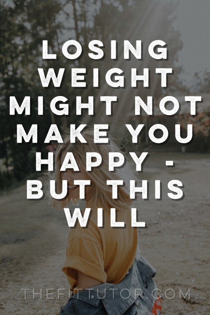 lose weight/ losing weight won't make you happy, but this will - read this to guarantee your hard work will pay off and you'll be thrilled with your progress <3